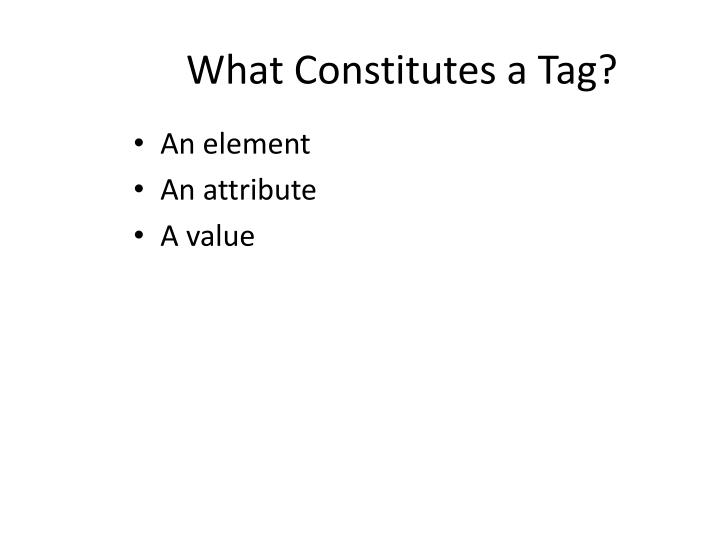 What Constitutes a Tag?