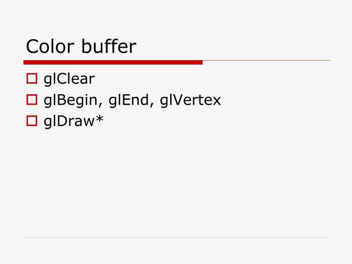 Color buffer