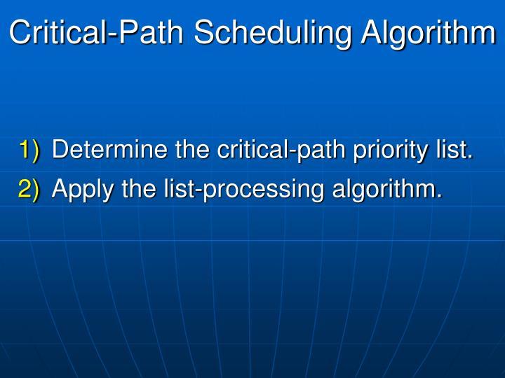 Critical-Path Scheduling Algorithm