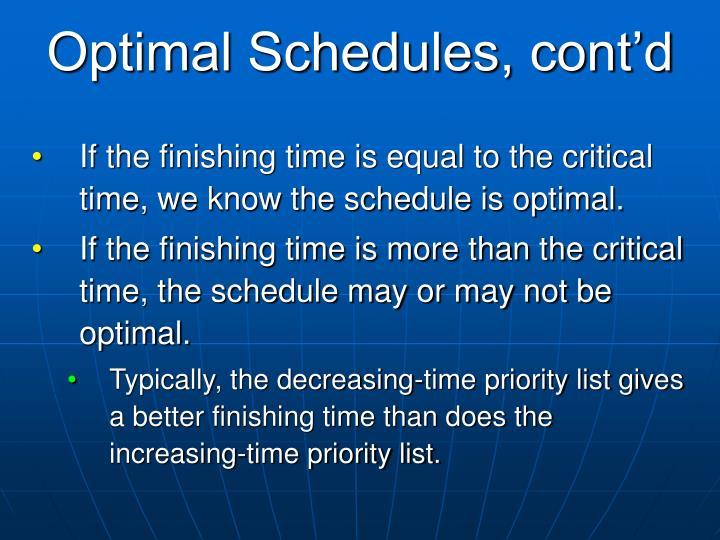 Optimal Schedules, cont'd