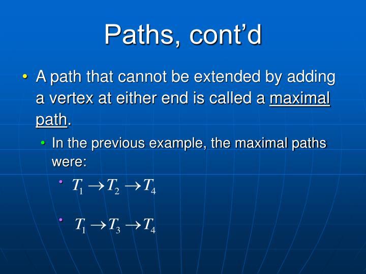 Paths, cont'd