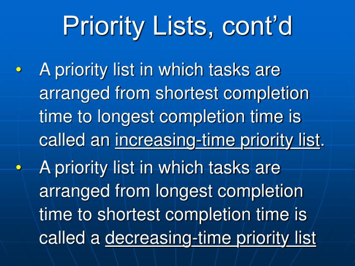 Priority Lists, cont'd