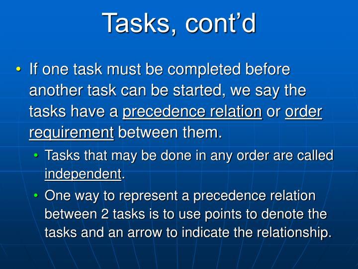 Tasks, cont'd