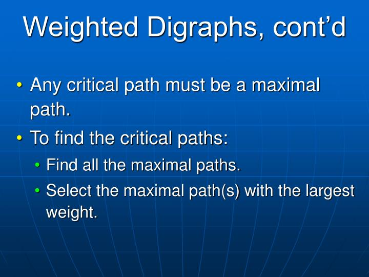 Weighted Digraphs, cont'd