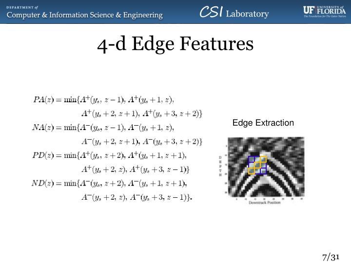4-d Edge Features