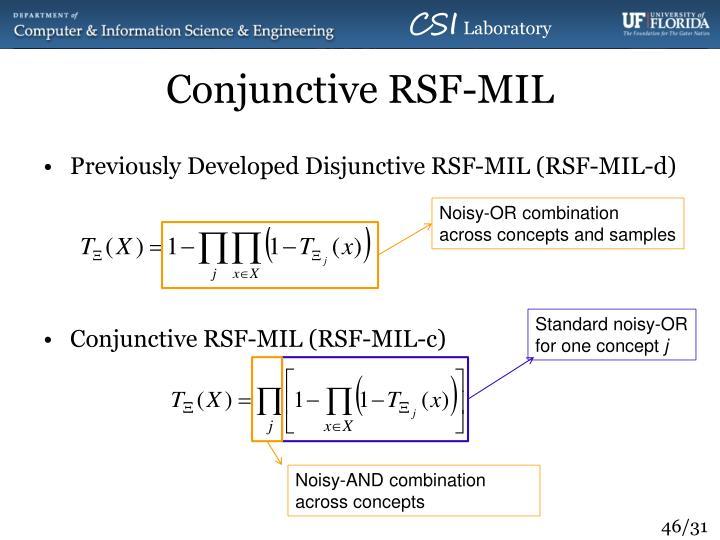 Conjunctive RSF-MIL