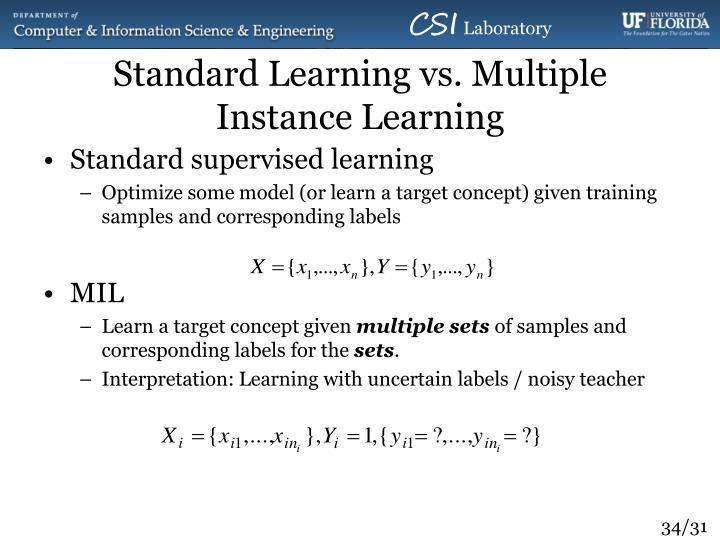 Standard Learning vs. Multiple Instance Learning
