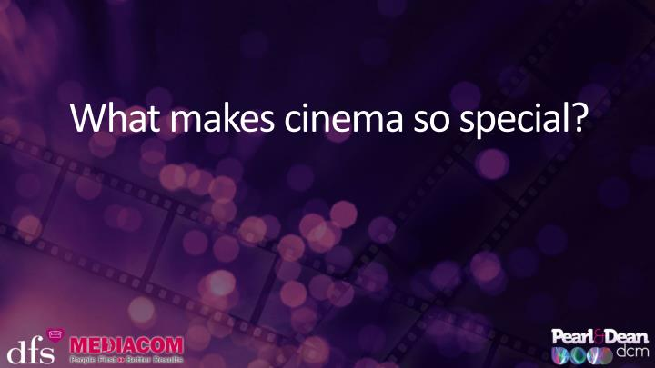 What makes cinema so special?