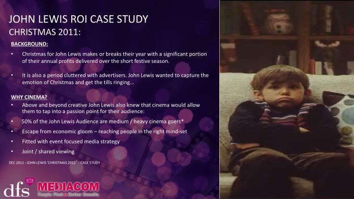 JOHN LEWIS ROI CASE STUDY