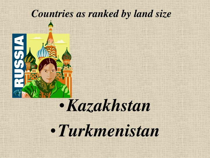 Countries as ranked by land size