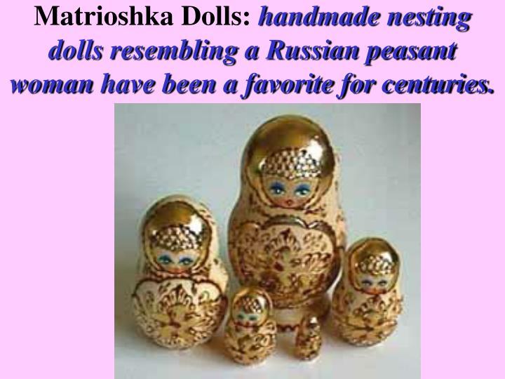 Matrioshka Dolls: