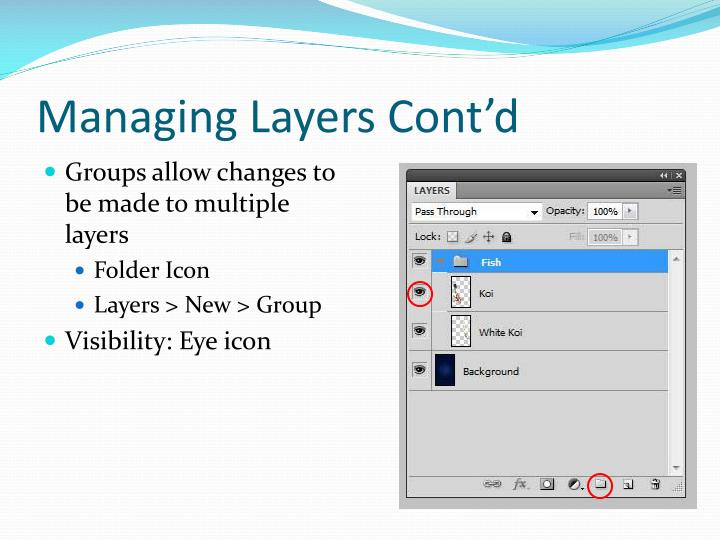 Managing Layers Cont'd