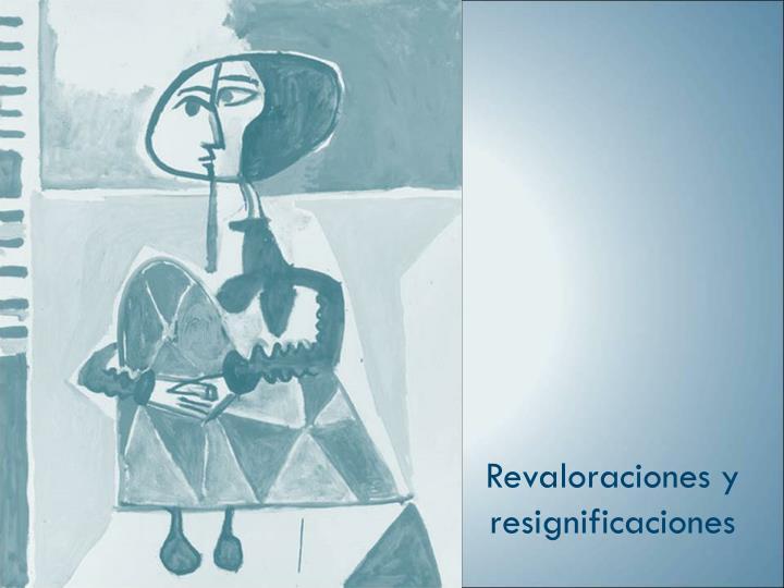 Revaloraciones y resignificaciones