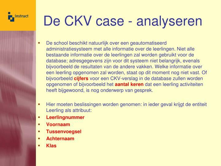 De CKV case - analyseren