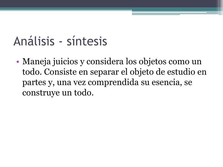 Análisis - síntesis