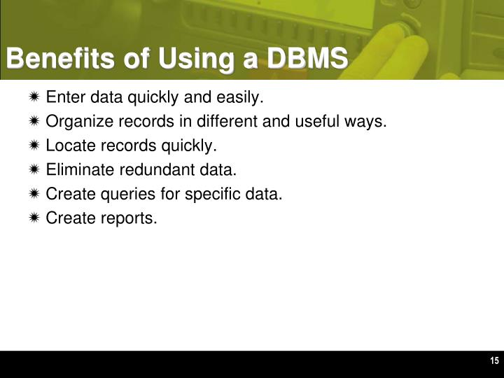 Benefits of Using a DBMS