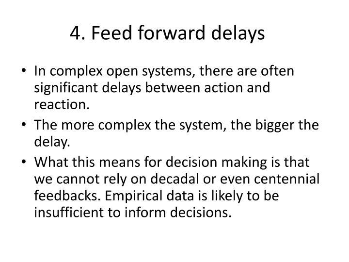 4. Feed forward delays