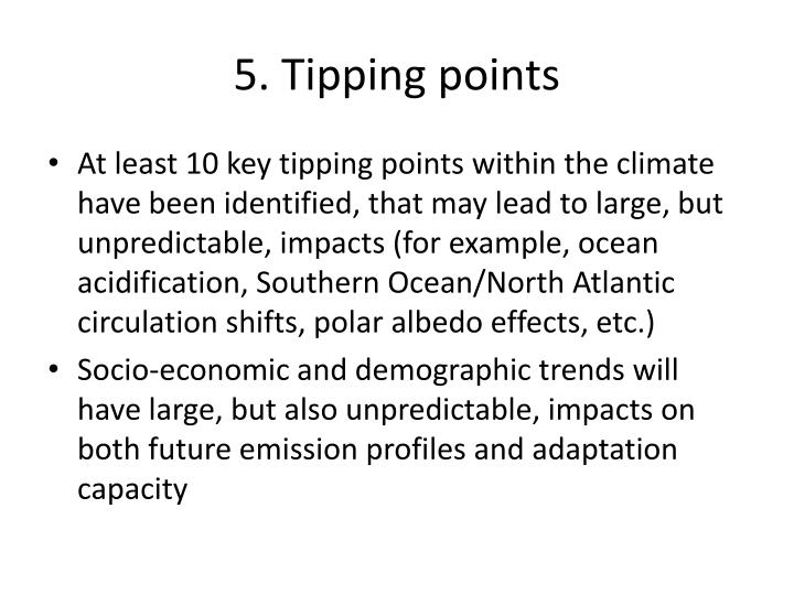 5. Tipping points
