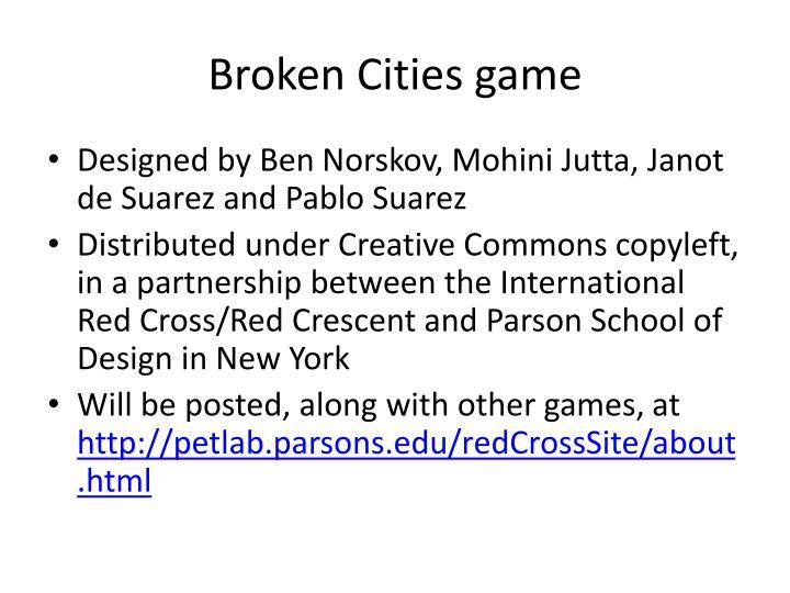 Broken Cities game