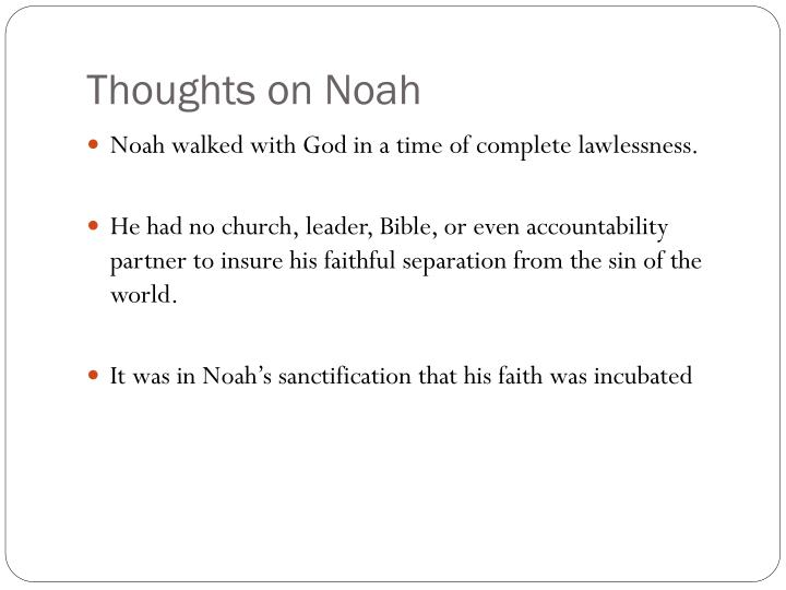 Thoughts on Noah