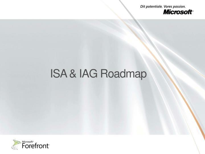 ISA & IAG Roadmap