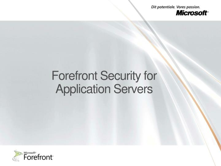 Forefront Security for Application Servers