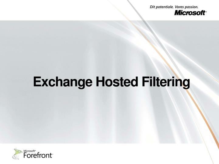 Exchange Hosted Filtering