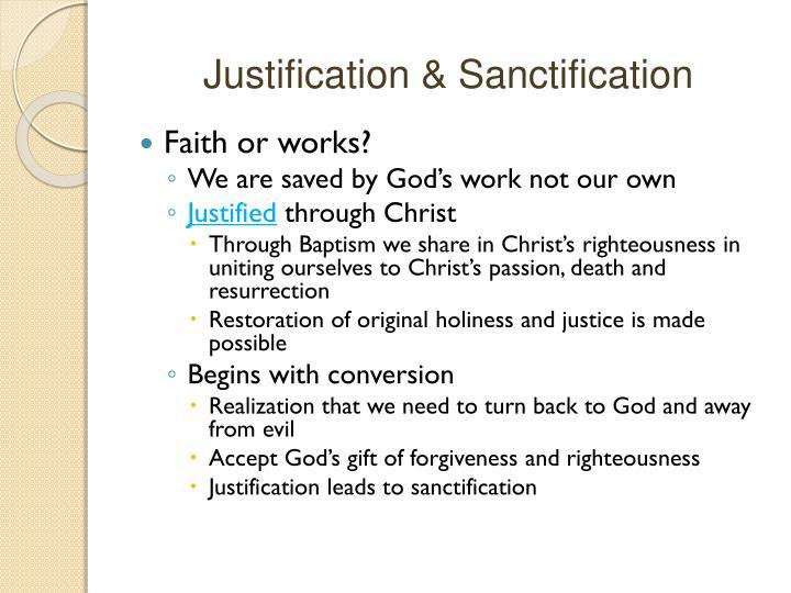 Justification & Sanctification