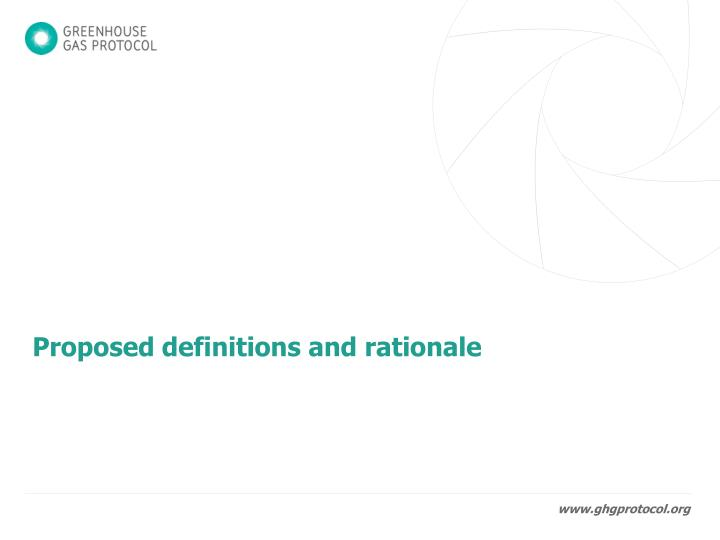 Proposed definitions and rationale