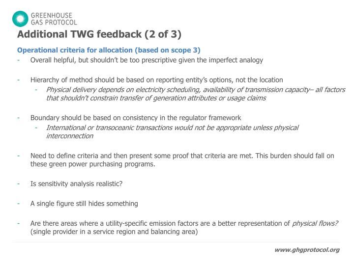 Additional TWG feedback (2 of 3)