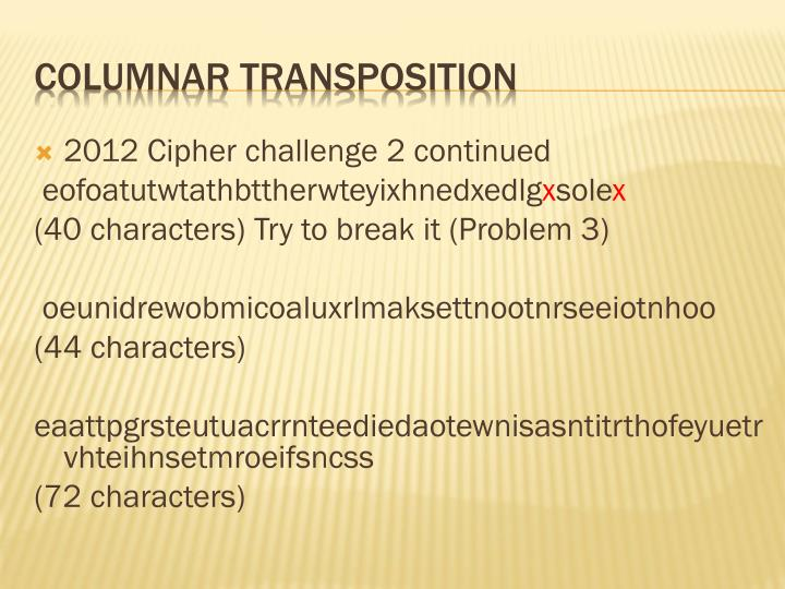 2012 Cipher challenge 2 continued
