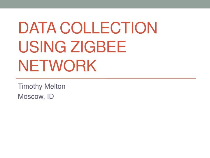 data collection u sing z igbee network