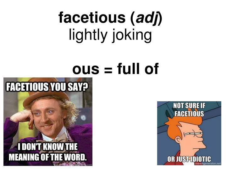 facetious (