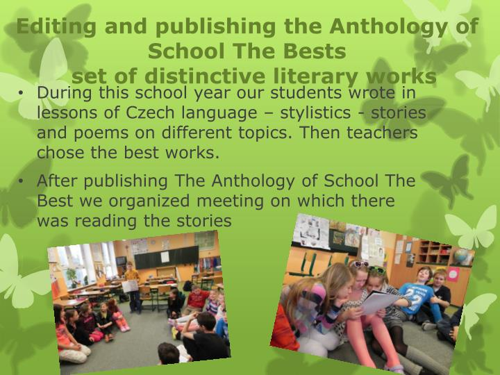 Editing and publishing the Anthology of School The