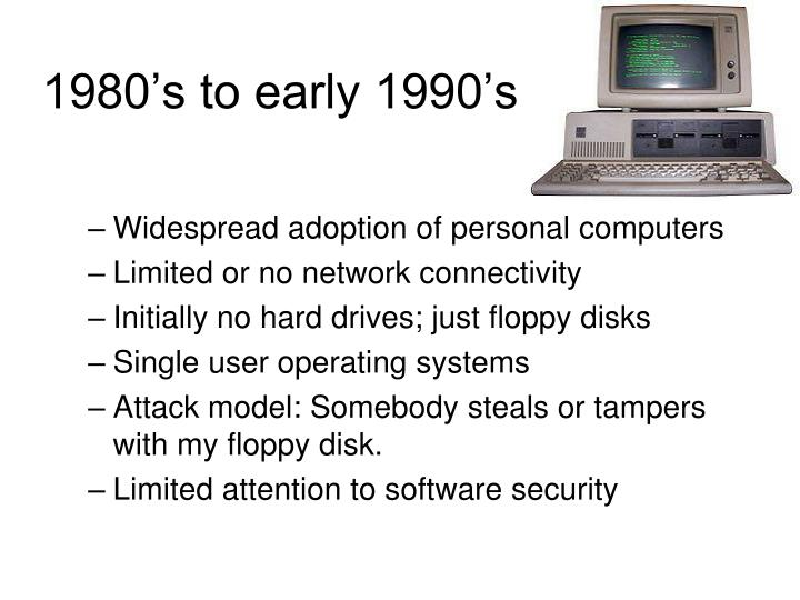 1980's to early 1990's