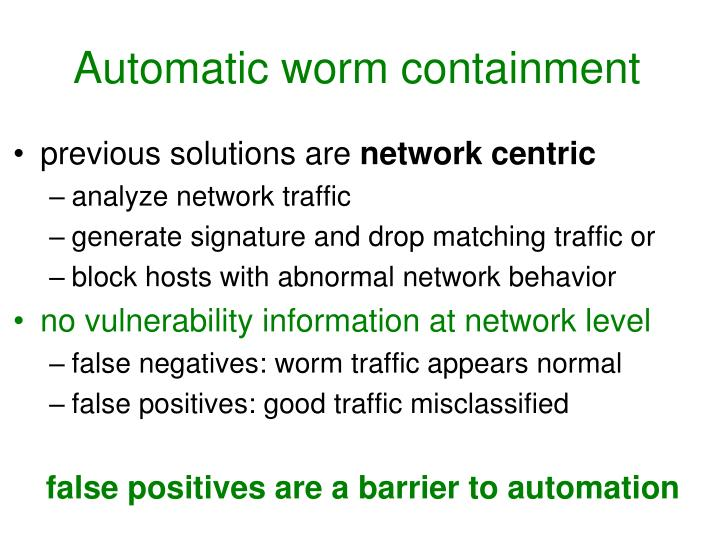 Automatic worm containment