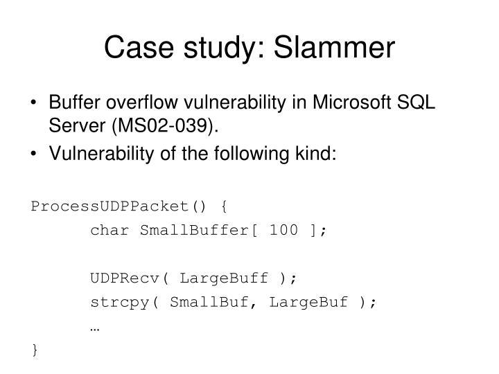 Case study: Slammer