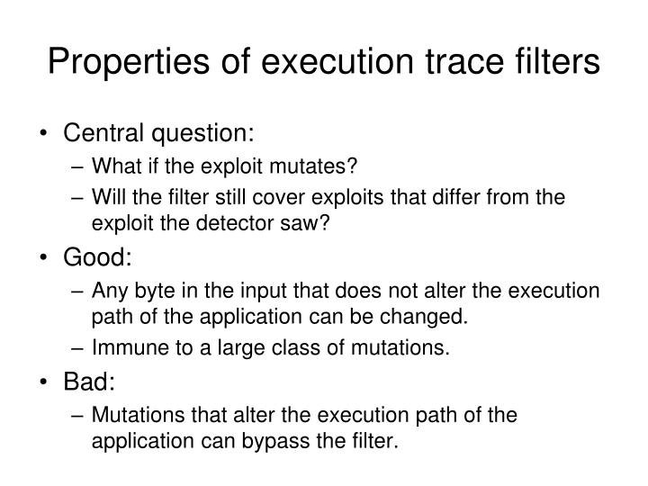 Properties of execution trace filters