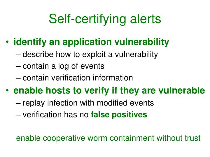 Self-certifying alerts