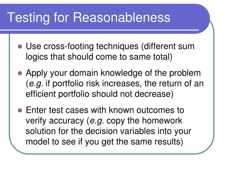 Testing for Reasonableness