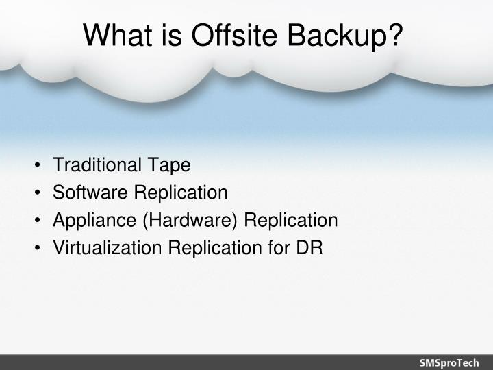 What is offsite backup