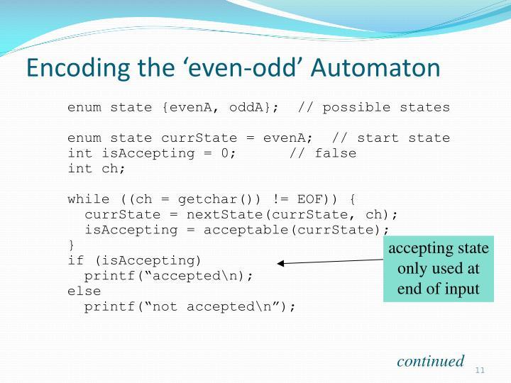 Encoding the 'even-odd' Automaton