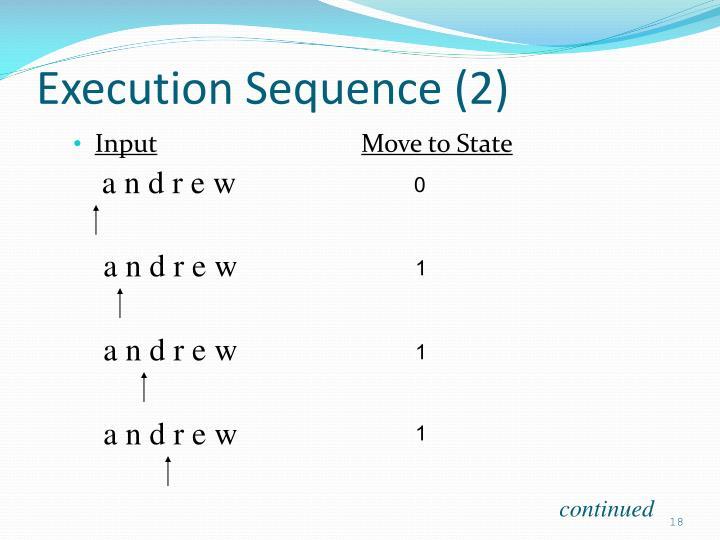 Execution Sequence (2)