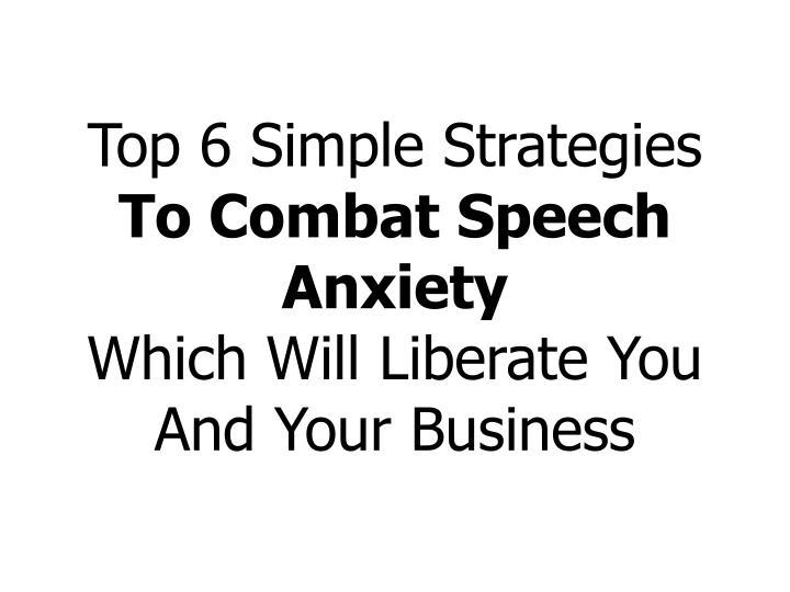 Top 6 Simple Strategies