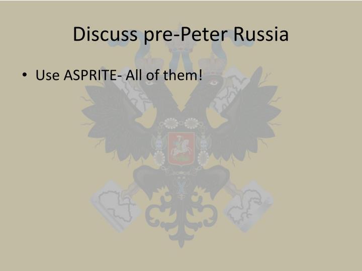 Discuss pre-Peter Russia