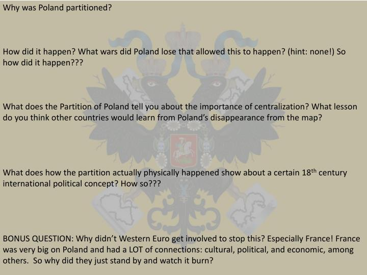 Why was Poland partitioned?