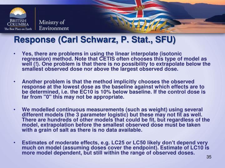 Response (Carl Schwarz, P. Stat., SFU)