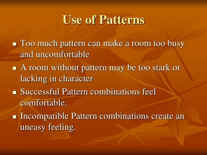 Use of Patterns