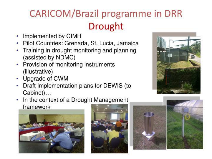 CARICOM/Brazil programme in DRR