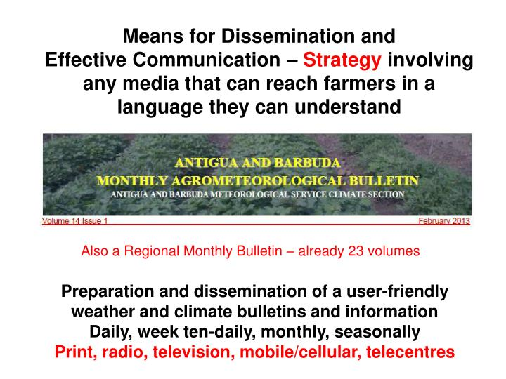 Means for Dissemination and